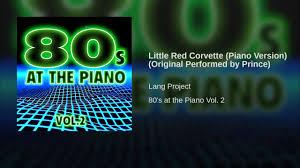 prince corvette original corvette piano version original performed by prince