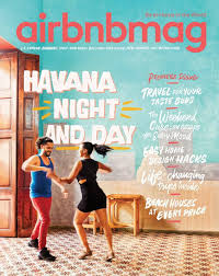 airbnb u0027s new magazine features havana in premier issue cuba journal