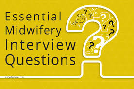midwifediaries com essential midwifery interview questions