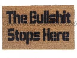 funny doormats the bullshit stops here rude funny doormat damn good doormats