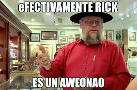 Meme Rick - efectivamente rick es un aweonao generador de rage comics online