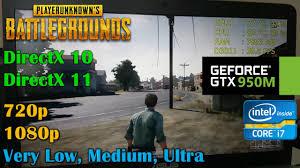 pubg 720p gtx 950m playerunknown s battlegrounds monthly update 1