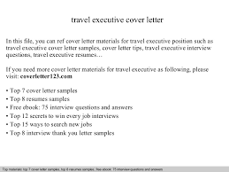 Executive Resumes Samples Free by Travel Executive Cover Letter
