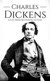 very short biography charles dickens amazon com charles dickens a life from beginning to end ebook