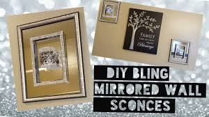 diy dollar tree bling mirrored wall sconces youtube diy home