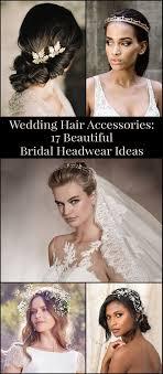 bridal headwear wedding hair accessories 17 beautiful bridal headwear ideas