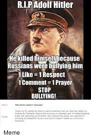 1 Like 1 Prayer Meme - ripadolf hitler he killed timself because russians were bullying