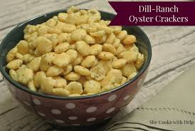 dill ranch oyster crackers a simple piece of my childhood she