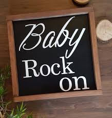 gift idea wood signs with quotes baby rock on wooden sign