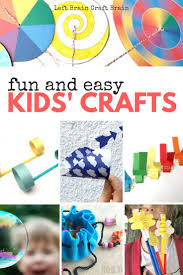 fun and easy kids crafts left brain craft brain