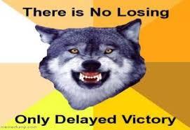 Crazy Wolf Meme - courage wolf
