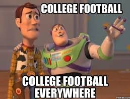 College Guy Meme - pretty college football college football everywhere testing