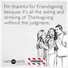 happy friendsgiving http some ly yallbhz tgi fridays