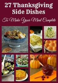 27 thanksgiving side dishesto make your meal complete in the