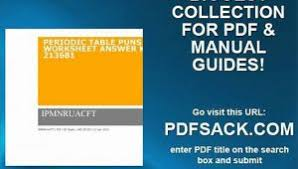 how is the periodic table organized elements and the periodic table worksheet answer key archives
