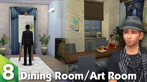 the sims 4 room design the dining room and art room youtube