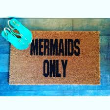 doormat funny mermaids only funny doormat hand painted outdoor welcome mat for fro