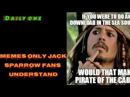 Jack Sparrow Memes - only true jack sparrow fans will find it funny youtube