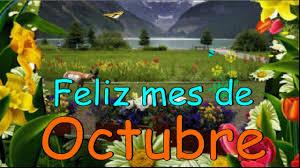 imagenes feliz octubre feliz mes de octubre youtube
