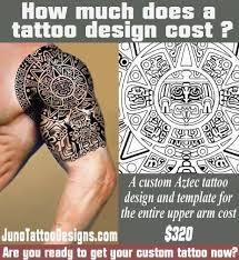 how does much a tattoo cost aztec tattoo juno tattoo design