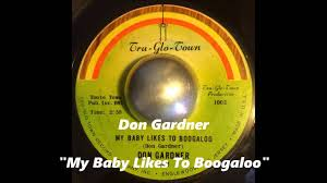don gardner my baby likes to boogaloo youtube