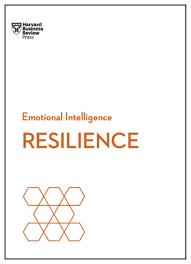 resilience hbr emotional intelligence series ebook by harvard