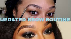 updated brow routine 2016 youtube