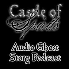 ghost stories castle of spirits audio ghost stories