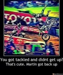 Motocross Meme - tackled and didn t get up meme