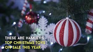 hamley u0027s top five christmas toys for 2016 youtube