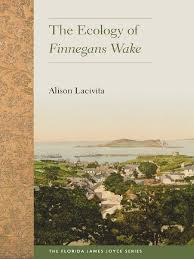 lacivita alison 2015 the ecology of finnegans wake