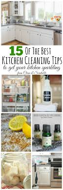 cleaning tips for kitchen the best kitchen cleaning tips