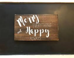 happy everything sign merry everything etsy