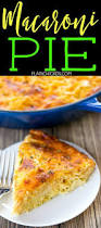 What Is A Main Dish - the 25 best mac and cheese pie ideas on pinterest mac and