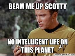 Scotty Meme - me up scotty