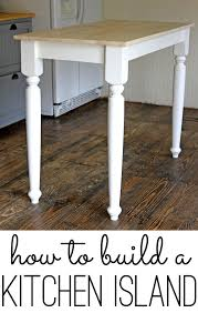 diy kitchen island table how to build a kitchen island an easy diy project