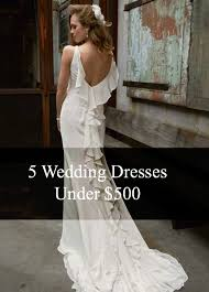 wedding dresses 500 friday five for five wedding dresses 500 bucks aisle