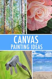 ideas to paint 5 canvas painting ideas for inspiration
