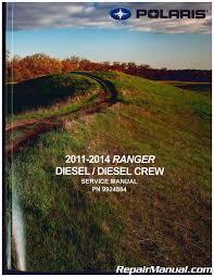 2011 2014 polaris ranger diesel crew utv service manual 9924884