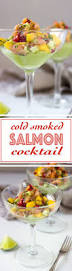 Easy Starters Recipes For Dinner Parties Cold Smoked Salmon Cocktail With Avocado Cream A Rendition Of A