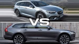 2018 opel insignia wagon 2018 opel insignia country tourer vs 2017 volvo v90 cross country