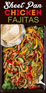 cuisine mexicaine fajitas sheet pan chicken fajitas cooking sheet pan recipes