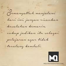 quote kembali semangatlah menjalani hari ini jangan risaukan kesalahan kemarin