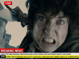 Angry Elf Meme - breaking news angry pipe weed smoking hobbit radicalized