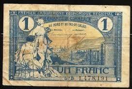 chambre de commerce de calais billet 1 franc chambre de commerce du nord et du pas de calais