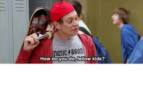 Band Kid Meme - uslc band how do you do fellow kids how do you do fellow kids