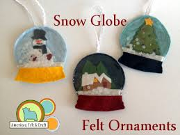 snow globe felt ornaments american felt craft
