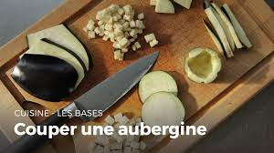 comment cuisiner une aubergine comment couper une aubergine cuisine