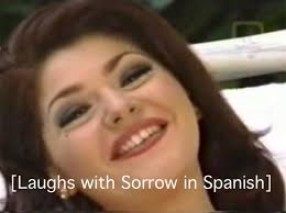 Soraya Montenegro Meme - laughs with sorrow soraya montenegro know your meme