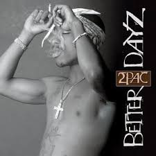 2 pac better dayz